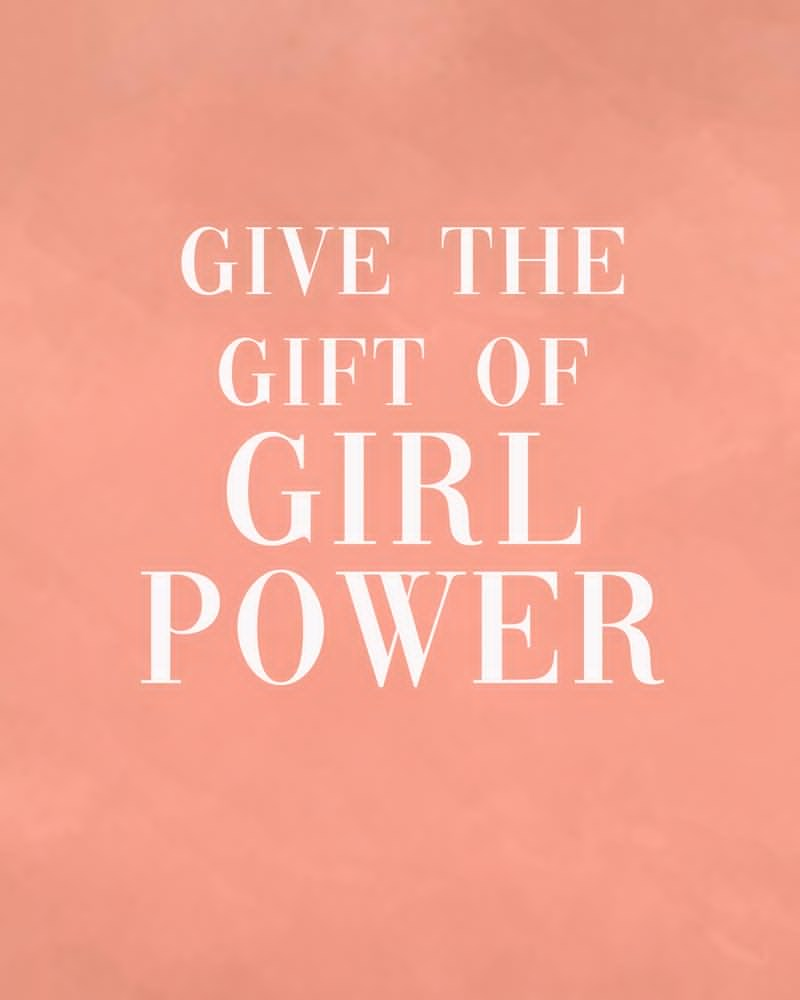 Give the gift of Girl Power